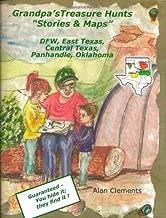 Grandpa's Treasure Hunts - Stories & Maps DFW, East Texas, Central Texas, Panhandle, Oklahoma