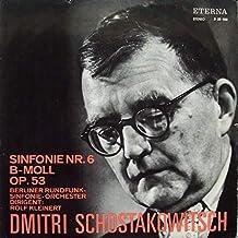 Dmitri Shostakovich , Rundfunk-Sinfonieorchester Berlin - Sinfonie Nr. 6 B-Moll Op. 53 - ETERNA - 8 25 928