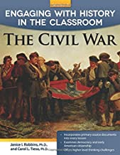 Engaging with History in the Classroom: The Civil War