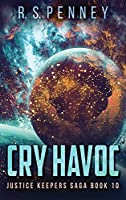 Cry Havoc (Justice Keepers Saga)