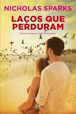 Laços que Perduram (Portuguese Edition)