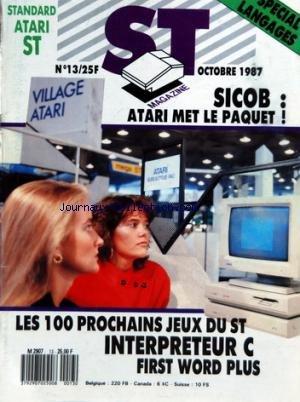 ATARI ST MAGAZINE [No 13] du 01/10/1987 - SPECIAL LANGAGES - SICBO / ATARI MET LE PAQUET - LES 100 PROCHAINS JEUX DU ST