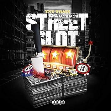 Street Slot