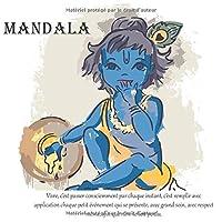 Mandala - Vivre, c'est passer consciemment par chaque instant, c'est remplir avec application chaque petit événement qui se présente, avec grand soin, avec respect même, afin que rien ne soit perdu.