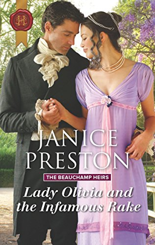 Lady Olivia and the Infamous Rake (The Beauchamp Heirs Book 1) (English Edition)