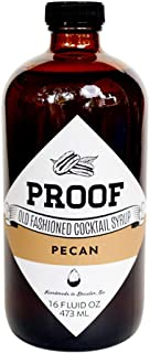 Proof Syrup - Pecan Flavored - Old Fashioned Cocktail Mixer - 16oz - Make A Perfect Pecan Infused Cocktail Every Time With No Bitters, Simple Syrup, Or Hassle