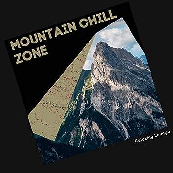 Mountain Chill Zone - Relaxing Lounge