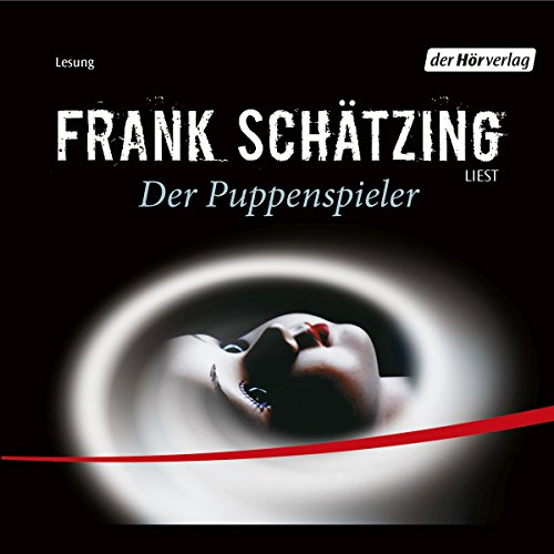 Der Puppenspieler                   By:                                                                                                                                 Frank Schätzing                               Narrated by:                                                                                                                                 Frank Schätzing                      Length: 1 hr and 18 mins     Not rated yet     Overall 0.0