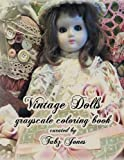 Vintage Dolls Grayscale Coloring Book