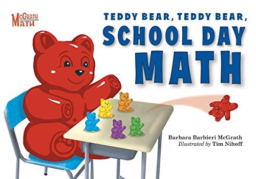 Teddy Bear, Teddy Bear, School Day Math: 3