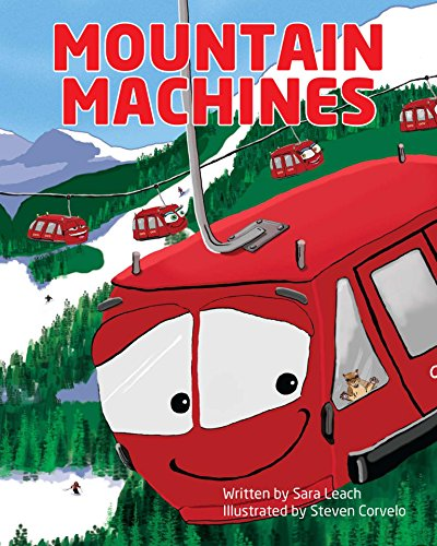 Mountain Machines: A ski hill counting book