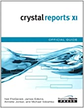 Crystal Reports XI Official Guide: CRYSTAL REPORTS XI _p1 (Business Objects Press)