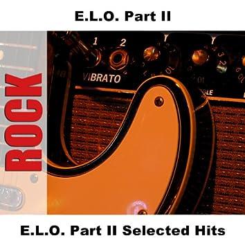 E.L.O. Part II Selected Hits