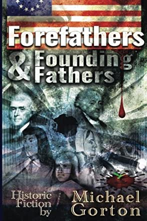 Forefathers and Founding Fathers