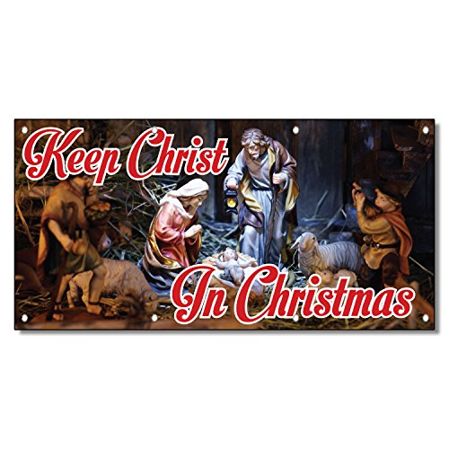 Keep Christ in Christmas Business 13 Oz Vinyl Banner Sign with Grommets 4 Ft X 8 Ft