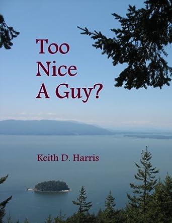 Too Nice a Guy?