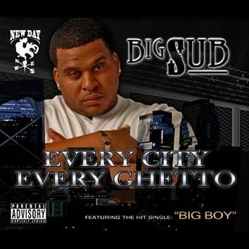 EVERY CITY EVERY GHETTO
