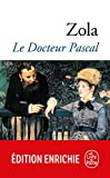 Le Docteur Pascal (Classiques t. 932) - Format Kindle - 5,49 €