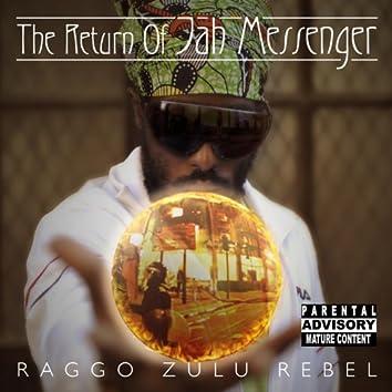 The Return of Jah Messenger