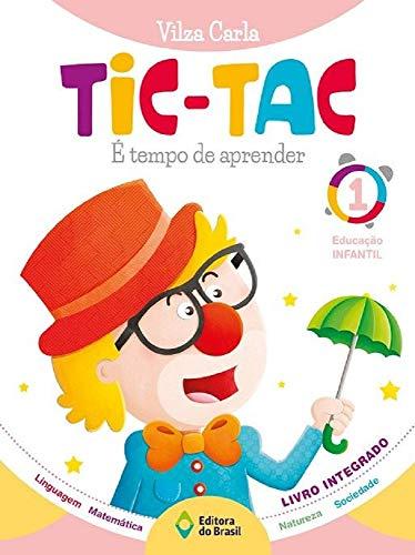 Tic-Tac. É Tempo de Aprender Educação Infantil 1
