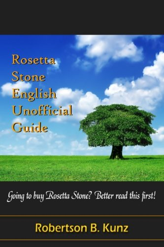 Rosetta Stone English Unofficial Guide