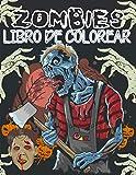 Libro de colorear zombies: 30 dibujos de monstruos y zombies para adultos