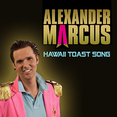 Hawaii Toast Song