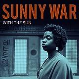Songtexte von Sunny War - With the Sun