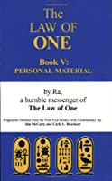 The Law of One, Book V: Personal Material