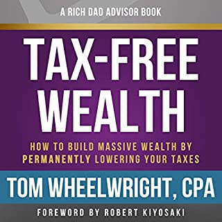 Rich Dad Advisors: Tax-Free Wealth, 2nd Edition audiobook cover art