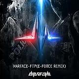 FTP [Explicit] (E-Force Remix)
