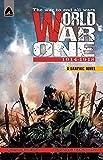 World War One: 1914-1918 (Campfire Graphic Novels)