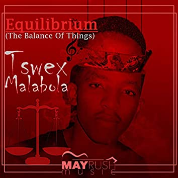 Equilibrium (The Balance of Things)
