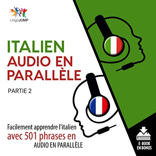 Italien audio en parallèle: Partie 2 [Italian Parallel Audio: Volume 2] audiobook cover art