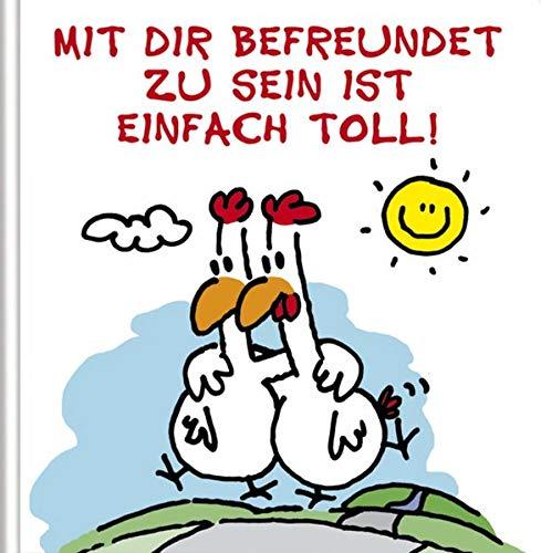 Mit Dir befreundet zu sein ist einfach toll!: Cartoon-Geschenkbuch über wahre Freundschaft.