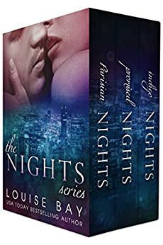The Nights Series: Parisian Nights, Promised Nights and Indigo Nights by [Louise Bay]