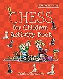 Chess For Children Activity Book (batsford Book Of)-Chevannes, Sabrina
