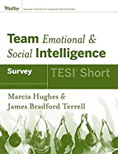 [(Team Emotional and Social Intelligence (TESI Short) )] [Author: Marcia M. Hughes] [Oct-2008]