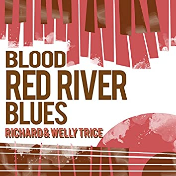 Blood Red River Blues