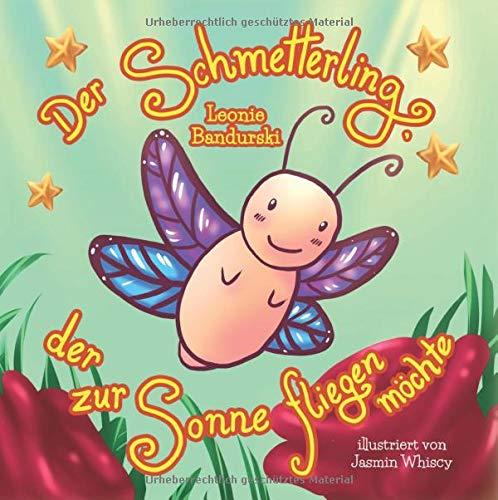 Der Schmetterling, der zur Sonne fliegen möchte