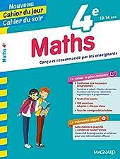 Cahier du Jour/Cahier du Soir, Maths 4e d'Annie Le Goff
