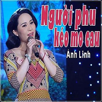 Nguoi Phu Keo Mo Cau
