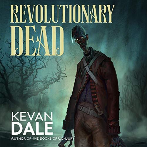 Revolutionary Dead audiobook cover art