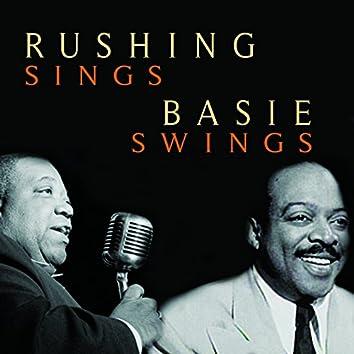 Rushing Sings, Basie Swings