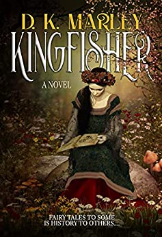 Kingfisher (The Kingfisher Series Book 1) by [DK Marley]