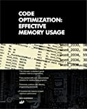 Code Optimization: Effective Memory Usage by Kaspersky, Kris (September 1, 2003) Paperback