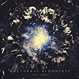 THE ONE / NOCTURNAL BLOODLUST