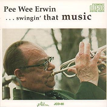Pee Wee Erwin...Swingin' That Music