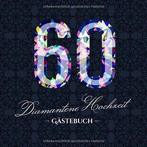 Diamantene Hochzeit ~ Gästebuch: Deko zur Feier der Diamanthochzeit - 60. Hochzeitstag - 60 Jahre...