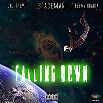 Falling Down (feat. Spaceman T & Lil Trey)
